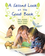 "Carolyn J. Spencer, Karen L. Spencer, and Tonya J. Baldridge's New Book ""A Second Look at the Good Book"" is a Creatively Crafted Children's Book Full of Biblical Stories"