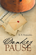 "K. B. Penwarden's New Book ""Donkey Pause"" is an Uplifting Work About Lost Letters Helping the Main Character Through Her Life"