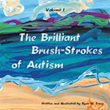 Ryan W. Tracy Celebrates Nature in 'The Brilliant Brush-Strokes of Autism'