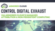 Armored Cloud Now Enables Enterprise Managed Attribution on a Global Scale