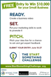 Ready. Set. Pitch your way to $10,000