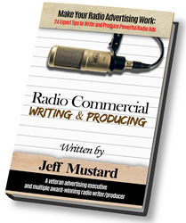 Radio Commercial Writing, Radio Commercial Producing, Radio Commercial Production, Radio Commercial Scriptwriting, Radio Commercial Producer