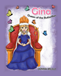 """Donna Mililli's new book """"Gina: Queen of the Butterflies"""" is a charming story about a little girl who teaches compassion to her friend through her love of butterflies."""