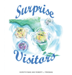 "Dorothymae and Robert L. Freeman's First Time Collaboration on a New Book ""Surprise Visitors"" is a Captivating and Exceptionally Entertaining Book About Hurricanes"