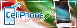 Cellphone Super Sound, a tech invention designed to provide better and louder sound quality for mobile devices.