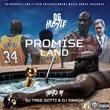 """D.C. Recording Artist OG Hustle Releases New Mixtape """"Promise Land"""""""
