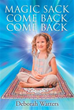 Deborah Watters Shares 'Magic Sack Come Back Come Back'