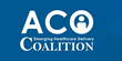 ACO Coalition Meeting Explores What's Next for Medicare, Payment Reform, and the ACA