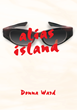 "Author Solutions Announces Deal for iUniverse Title ""Alias Island"" with Hollywood Producers"