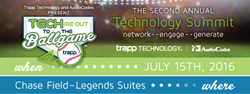 Tech Me Out to the Ballgame - 2nd Annual IT Summit - Trapp Technology