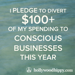 Hollywood Hippy is asking consumers to pledge to spend at conscious businesses