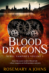 REBEL VAMPIRES VOLUME 1: BLOOD DRAGONS