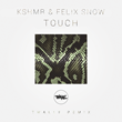 "KSHMR & Felix Snow, ""Touch"" (Twalle Remix) - artwork"