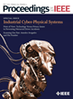 The Future of Industrial Cyber-Physical Systems Highlighted in Special Issue of Proceedings of the IEEE