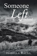 Author Isabella Rayna Writes About 'Someone Left Behind'