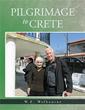 W.E. Welbourne Releases 'PILGRIMAGE to CRETE'