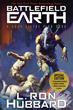 Battlefield Earth, By L. Ron Hubbard
