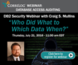 CorreLog, Inc. to Sponsor Mainframe Database Activity Monitoring Webinar Presented by Database Subject-Matter Expert and Accomplished Author Craig S. Mullins, July 21