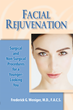 "Dr. Frederick Weniger Releases Book ""Facial Rejuvenation"": Plastic Surgeon Demystifies Common Procedures"