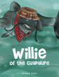 "Donna Pehl's New Book ""Willie of the Guadalupe"" is a Creatively Crafted and Vividly Illustrated Journey into the Imagination"