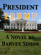 President Trump's America Foretold in New Novel