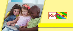 KidTube aims to make the internet a safer place for children all over the world