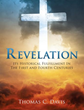 New Xulon Book Provides A Fascinating And Unique Exploration Of The Book of Revelation – Presents Readers With A Detailed Historical View Rather Than A Futuristic View