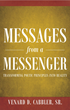 Venard Cabbler's New Book 'Messages from a Messenger: Transforming Poetic Principles Into Reality' Is Passionately Crafted Poetry That Explores Transformation