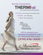 MilfordMD Cosmetic Dermatology Surgery & Laser Center, Milford, Penn., Adds ThermiVa for Vaginal Rejuvenation
