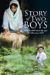 Donald F. Megnin Shares Eye-opening 'Story of Two Boys'