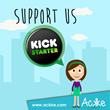 Kickstarter - support us