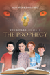 "Julia Meek and Sheila Meek's New Book ""Wyckdare Book 1- The Prophecy"" Is a Creatively Crafted Journey into the Imagination"