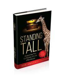 Beyond Publishing Author Mark Januszewski Standing Tall: Acquiring The 13 Riches of Life Effortlessly