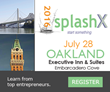 Personal Invite - Media Alert - SplashX on July 28 - Press Passes; Interviews; Topics and lineup