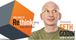 Seth Godin Announced as Impact XM's Rethink 2016 Keynote Speaker