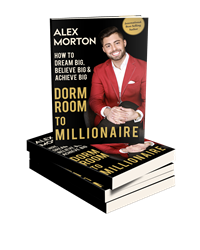 Beyond Publishing Author Alex Morton Dorm Room to Millionaire: How to Dream Big, Believe Big & Achieve Big by Author Alex Morton