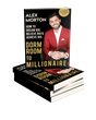Dorm Room to Millionaire Best-Selling Author Alex Morton Announces Fall Speaking Tour