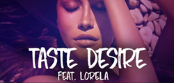 ALBUM ARTWORK- TASTE DESIRE BY BOOYAH RIOT