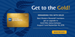 Get to the Gold! With Best Western Hotels & Resorts