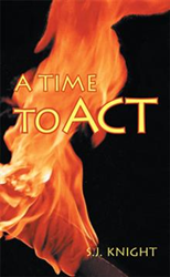 Author S.J. Knight's 'A Time to Act' gets New Marketing Push