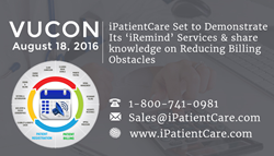 iPatientCare Set to Demonstrate Its iRemind Services and share knowledge on Reducing Billing Obstacles