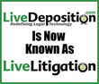 LiveDeposition Announces Company Name Change and Rebranding