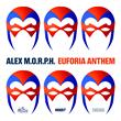 """Out Now: Alex M.O.R.P.H.'s """"Euforia Anthem"""" (VANDIT Records)"""