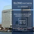 SLONE PARTNERS Co-Sponsors the Precision Medicine Leaders Summit 2016