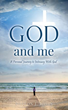 Inspiring New Xulon Autobiography Proves The Power Of Faith Through The Author's Relatable Story Of Finding God All Over Again When She Needed Him The Most