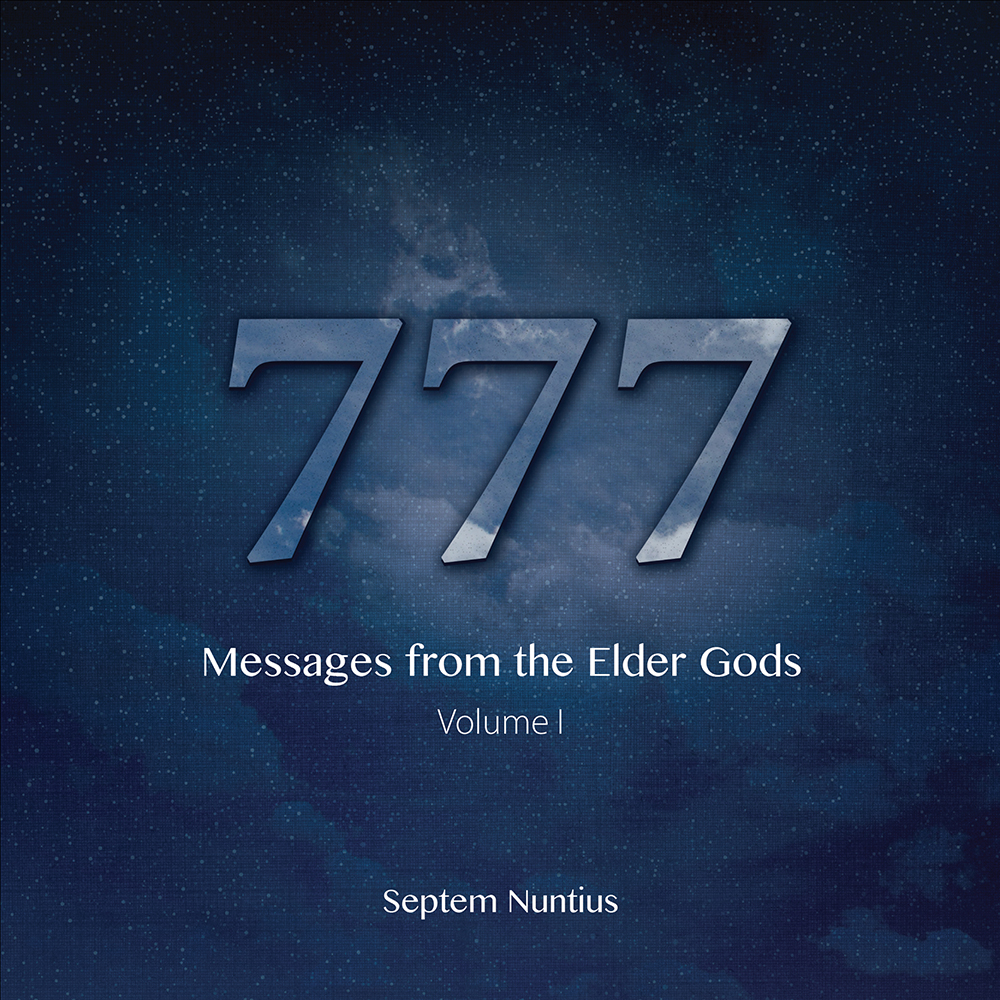 New Book '777: Messages from the Elder Gods' Delivers Words