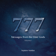 New Book '777: Messages from the Elder Gods' Delivers Words of Guidance in Times of Need