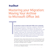 "WindowsITPro and TransVault Issue a New White Paper in Support of their ""Mastering Your Migration"" Series"