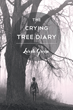 "Lorah Green's new book ""The Crying Tree Diary"" is a philosophical, in-depth work that delves into the meaning of life and the human psyche."