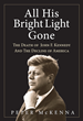 New Book Links Kennedy's Death And Reagan's Disregard For Government to Current Political Chaos